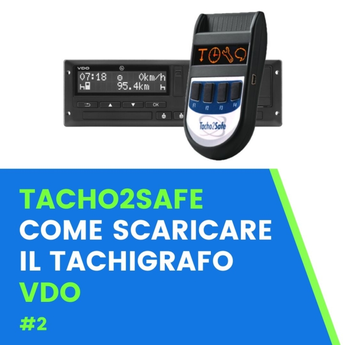 come scaricare tachigrafo vdo tacho2safe